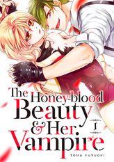 The Honey-blood Beauty & Her Vampire 1