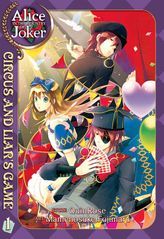 Alice in the Country of Joker: Circus and Liar's Game Vol. 1
