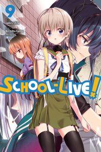 School-Live!, Vol. 9