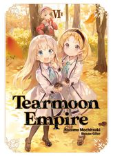 Tearmoon Empire: Volume 6