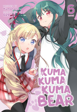 Kuma Kuma Kuma Bear Vol. 6