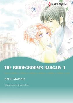 THE BRIDEGROOM'S BARGAIN 1-電子書籍