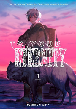 [FREE] To Your Eternity Volume 1 Chapter 1-2