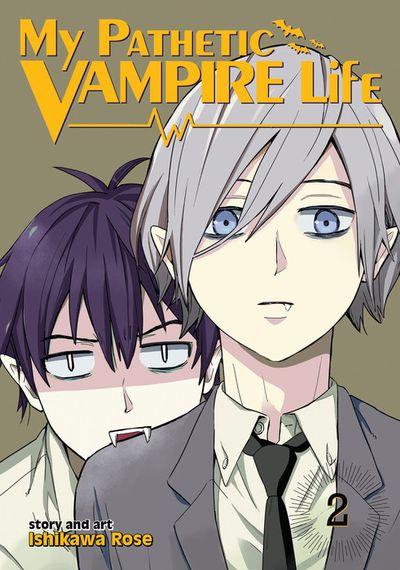 My Pathetic Vampire Life Vol. 2