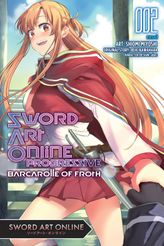 Sword Art Online Progressive Barcarolle of Froth, Vol. 2