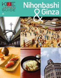 KIJE JAPAN GUIDE vol.3 Nihonbashi & Ginza