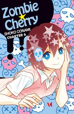 Zombie Cherry, Chapter 6