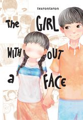 The Girl Without a Face, Vol. 1