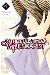 The Full-Time Wife Escapist Volume 4