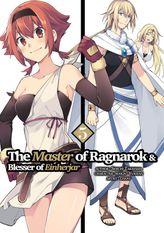 The Master of Ragnarok and Blesser of Einherjar Volume 5
