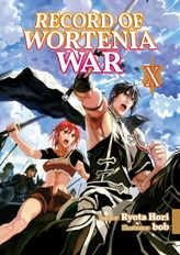 Record of Wortenia War: Volume 10