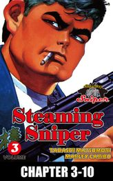 STEAMING SNIPER, Chapter 3-10