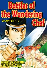 BATTLES OF THE WANDERING CHEF, Chapter 1-7