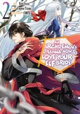 An Archdemon's Dilemma: How to Love Your Elf Bride Vol. 2