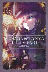 The Saga of Tanya the Evil, Vol. 4