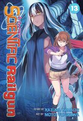 A Certain Scientific Railgun Vol. 13