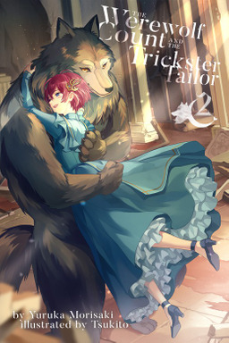The Werewolf Count and the Trickster Tailor, Volume 2