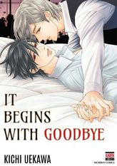 It Begins with Goodbye (Yaoi / BL Manga), Volume 1