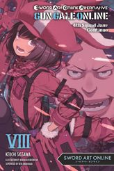 Sword Art Online Alternative Gun Gale Online, Vol. 8