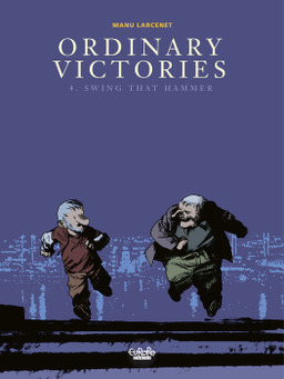 Ordinary Victories - Volume 4 - Swing that Hammer