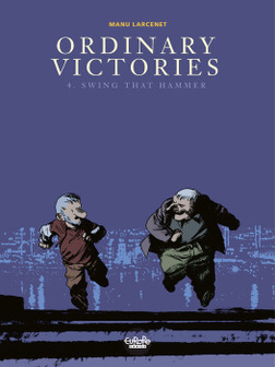 Ordinary Victories - Volume 4 - Swing that Hammer-電子書籍
