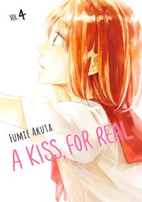 A Kiss, For Real Volume 4