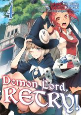 Demon Lord, Retry! Volume 4