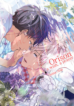 Orison: A Wish A Prayer (Yaoi Manga), Volume 1