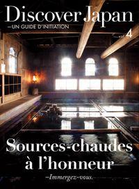 Discover Japan - UN GUIDE D'INITIATION Sources-chaudes a l'honneur ―Immergez-vous.