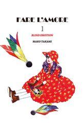 FARE L'AMORE, Volume 1
