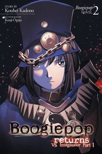 Boogiepop Returns: VS Imaginator Part 1