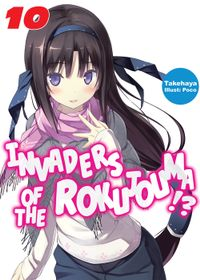 Invaders of the Rokujouma!? Volume 10