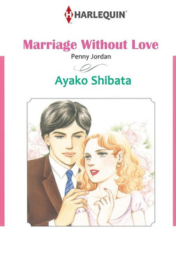 MARRIAGE WITHOUT LOVE-電子書籍