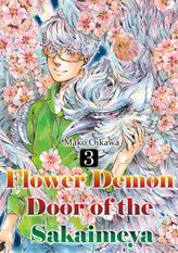Flower Demon Door of the Sakaimeya, Volume 3