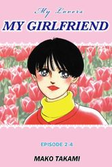 MY GIRLFRIEND, Episode 2-4