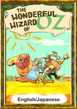 The Wonderful Wizard of Oz 【English/Japanese versions】-電子書籍