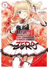 Arifureta Zero: Volume 1