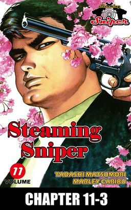 STEAMING SNIPER, Chapter 11-3