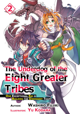 The Underdog of the Eight Greater Tribes: Volume 2