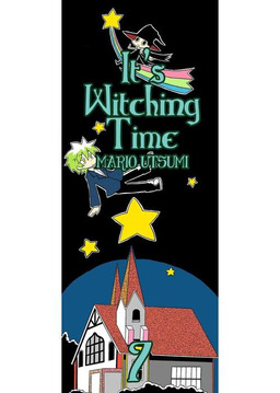 It's Witching Time!, Chapter 7