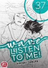 Wave, Listen to Me! Chapter 37