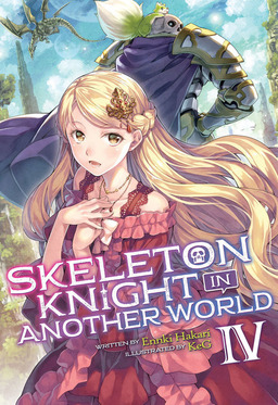 Skeleton Knight in Another World Vol. 4