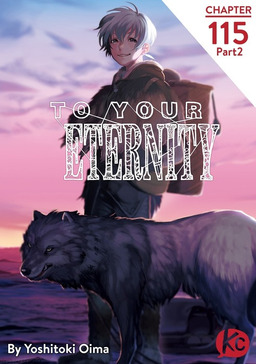 To Your Eternity Chapter 115 Part2