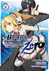 Arifureta: From Commonplace to World's Strongest Zero Vol. 2