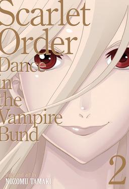 Dance in the Vampire Bund (Special Edition) Vol. 11: Scarlet Order 2