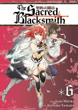 The Sacred Blacksmith Vol. 6