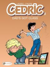 Cedric - Volume 2 - Dad's Got Class