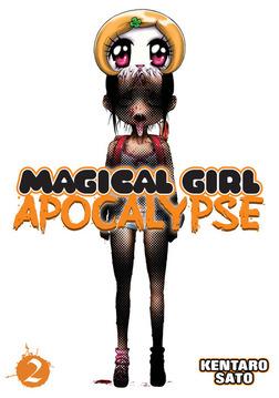 Magical Girl Apocalypse Vol. 2-電子書籍