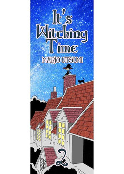 It's Witching Time!, Chapter 2