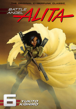 Battle Angel Alita Volume 6-電子書籍